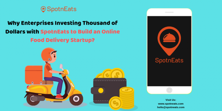 Why Enterprises Investing Thousand of Dollars with SpotnEats to